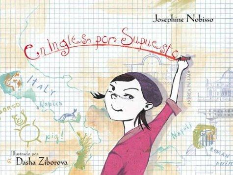 En Ingles, Por Supuesto por Josephine Nobisso