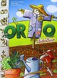 Orto didattico. Manuale di orticoltura per grandi e per bambini. Con CD-Audio