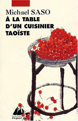 A la table d'un cuisiner taoïste