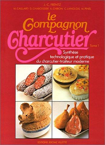 Compagnon Charcutier, tome 1