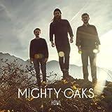 Howl (Jewel Case) - Mighty Oaks