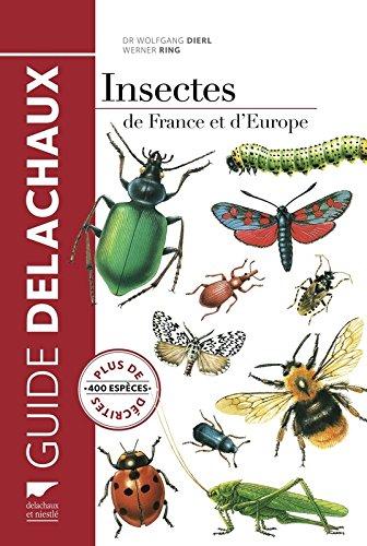 Insectes de France et d'Europe par Wolfgang Dierl