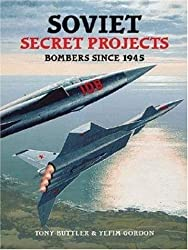 Soviet Secret Projects: Bombers Since 1945 v. 1