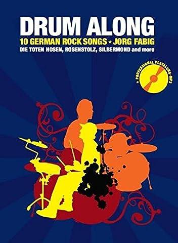 Drum Along IV. 10 German Rock Songs. Die Toten Hosen,