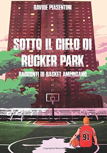 Sotto il cielo di Rucker Park