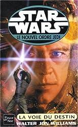 Star Wars : Le Nouvel Ordre Jedi : La Voie du destin