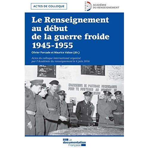 Le Renseignement au début de la Guerre froide (SANS COLL - DOC)