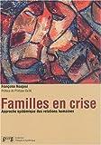 Familles en crise - Approche systémique des relations humaines