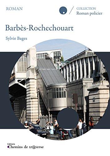 Barbès-Rochechouart par Sylvie Bages