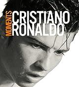 Moments by Cristiano Ronaldo (5-Oct-2007) Paperback