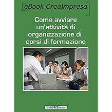 Come aprire un'attività di organizzazione corsi di formazione