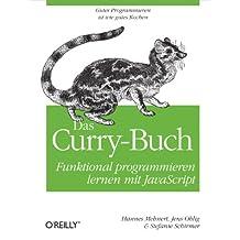 Das Curry-Buch: Funktional programmieren lernen mit JavaScript
