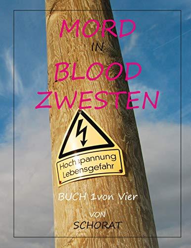 Mord in Blood Zwesten: Analytische Wandergespräche eines Sozialhilfeempfängers Über das Leben in den Ruinen des Kapitalismus und sein Essen