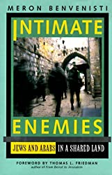 Intimate Enemies - Jews & Arabs in a Shared Land