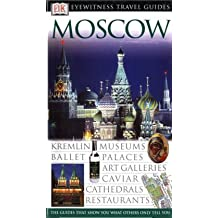 Moscow (DK Eyewitness Travel Guide)