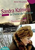 Sandra Kalniete, la dame de Lettonie