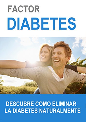 Ebook torrent descargas pdf Factor Diabetes -  La Cura Definitiva para la Diabetes: Diabetes la Cura Natural in Spanish PDF iBook