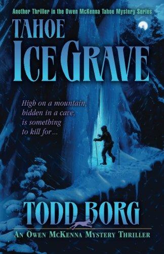 Tahoe Ice Grave (An Owen McKenna Mystery Thriller) -