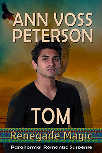 Tom (Renegade Magic) by [Ann Voss Peterson]