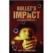 Bullets Impact (English Edition)