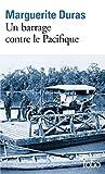 Telecharger Livres Un barrage contre le Pacifique (PDF,EPUB,MOBI) gratuits en Francaise