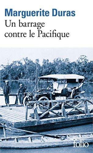 Un barrage contre le Pacifique (Folio) por Marguerite Duras