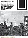Die Städte himmeloffen: Reden und Reflexionen über den Wiederaufbau des Untergegangenen und die Wiederkehr des Neuen Bauens 1948/49 (Bauwelt Fundamente, Band 125)