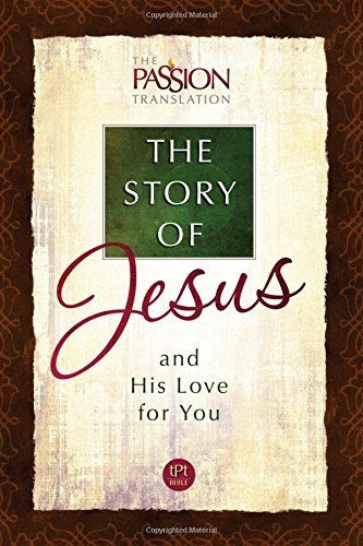 The Story of Jesus and His Love for You (The Passion Translation) by Simmons Brian (2015-11-01)