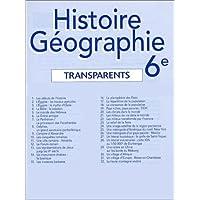 Histoire-géographie, 6e (Transparents)