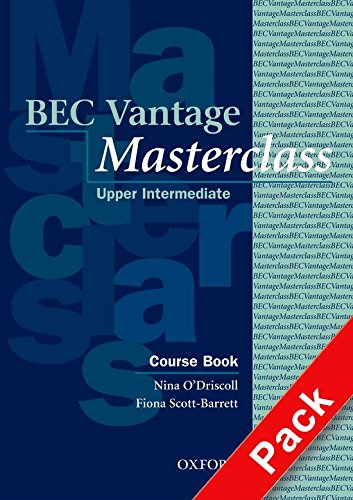 BEC Vantage Masterclass: Business English Certificates . Vantage Masterclass. Workbook and Audio CD Pack with Key (Bec Masterclass)