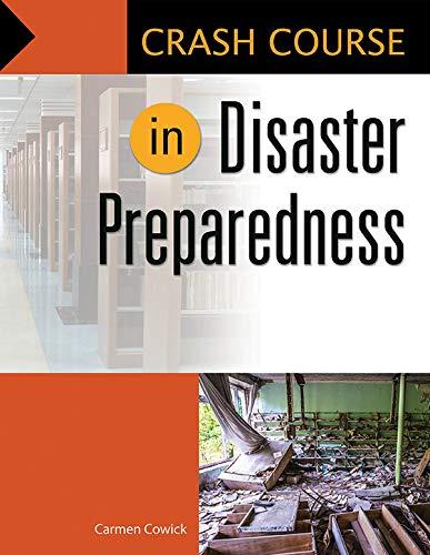 Crash Course in Disaster Preparedness (English Edition) por Carmen Cowick
