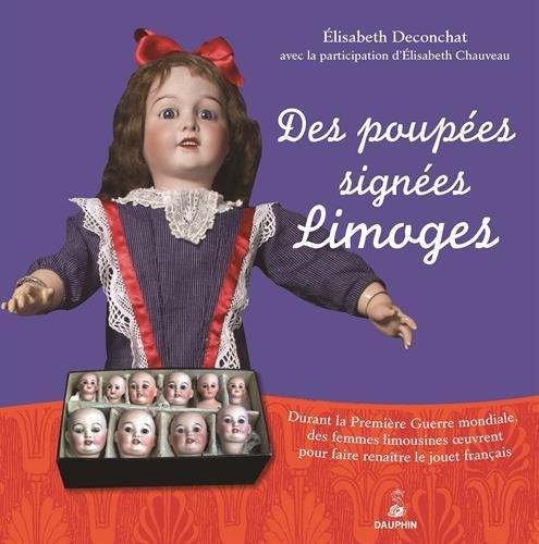 Des poupées signées Limoges par Elisabeth Deconchat
