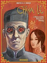 China Li, tome 2 : L'honorable monsieur Zhang par Maryse Charles