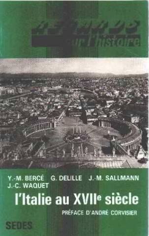L'Italie au XVIIe siècle par Collectif