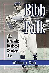 Bibb Falk: The Man Who Replaced Shoeless Joe