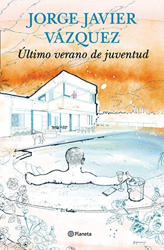 Último verano de juventud (Autores Españoles E Iberoameric.)
