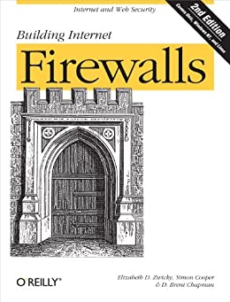 Building Internet Firewalls: Internet and Web Security by [Cooper, Simon, Elizabeth D. Zwicky, D. Brent Chapman]