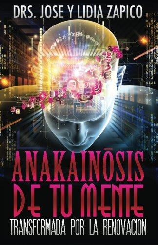 Anakainosis De Tu Mente: Transformada por la Renovación
