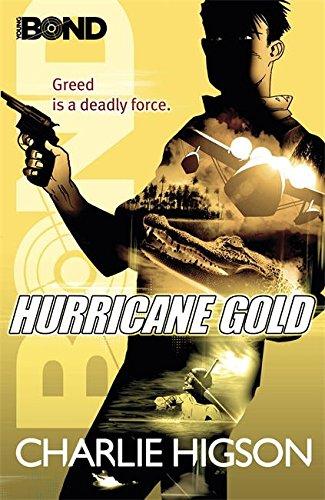 Young Bond: Hurricane Gold por Charlie Higson