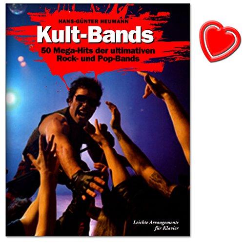 Kult Bands - 50 Mega-Hits der ultimativen Pop und Rock Bands in leichten Arrangements für Klavier - mit bunter herzförmiger Notenklammer - BOE7617 9783865437198