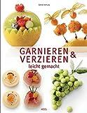 Garnieren & Verzieren leicht gemacht