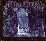 Left For Dead (Limited Edition Digipak) (Bonus Tracks) by Laaz Rockit (2008-08-04)