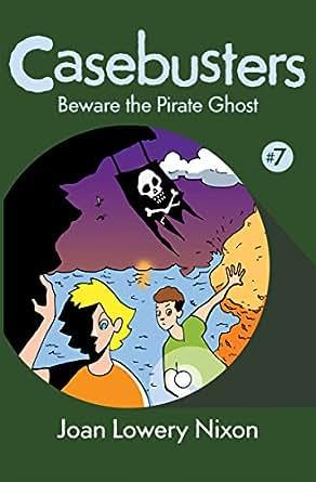 Beware the Pirate Ghost eBook: Joan Lowery Nixon: Amazon in