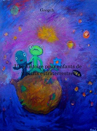 Une histoire pour enfants de 2 petits extraterrestres