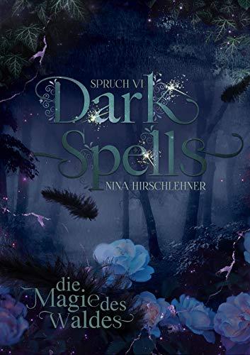 Dark Spells: Die Magie des Waldes