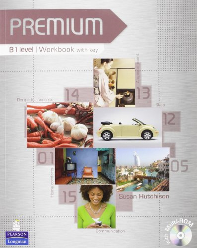 Premium. B1. Student's book-Workbook. With key. Per le Scuole superiori. Con CD-ROM