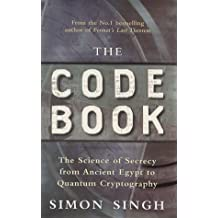 The Code Book: The Science of Secrecy from Ancient Egypt to Quantum Cryptography by Simon Singh (1999-09-02)