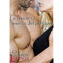 La reticente amante del príncipe (La serie de las atracciones innegables nº 2)