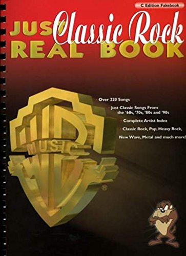 Just Classic Rock Real Book: (C Edition) Chord Songbook