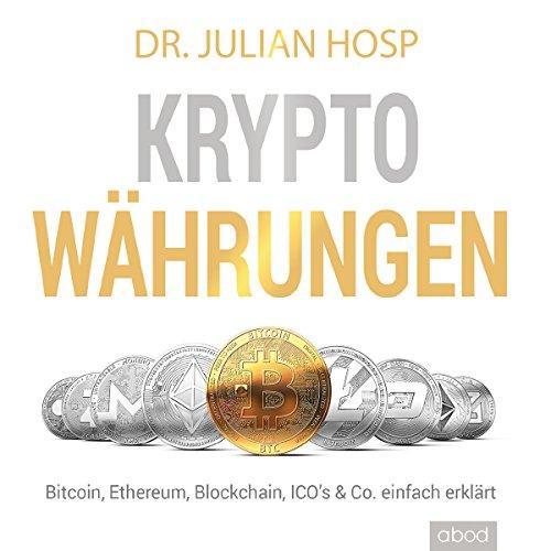 Produktbild Kryptowährungen einfach erklärt: Bitcoin,  Ethereum,  Blockchain,  Dezentralisierung,  Mining,  ICOs & Co.